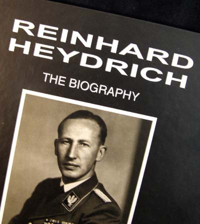 The Reinhard Heydrich Biography. Volume 1. Road To War
