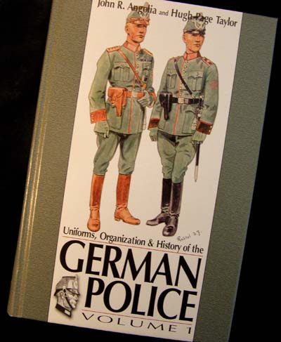 German Police. Uniforms, Organisation & History - Volume 1
