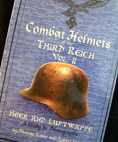 Combat Helmets of the Heer & Luftwaffe - Volume 2
