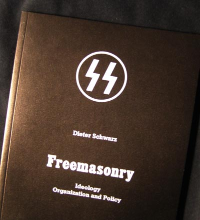 Freemasonry - Reprint of the original by Dieter Schwarz / SS-General Kaltenbrunner