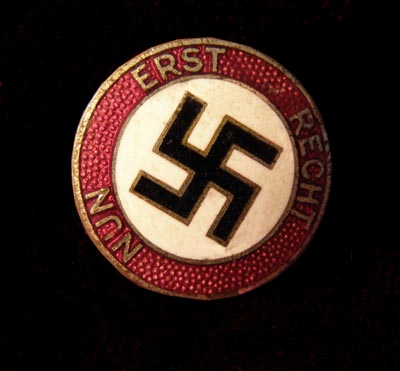 NSDAP Party Electioneering 'NUN ERST RECHT' Badge.